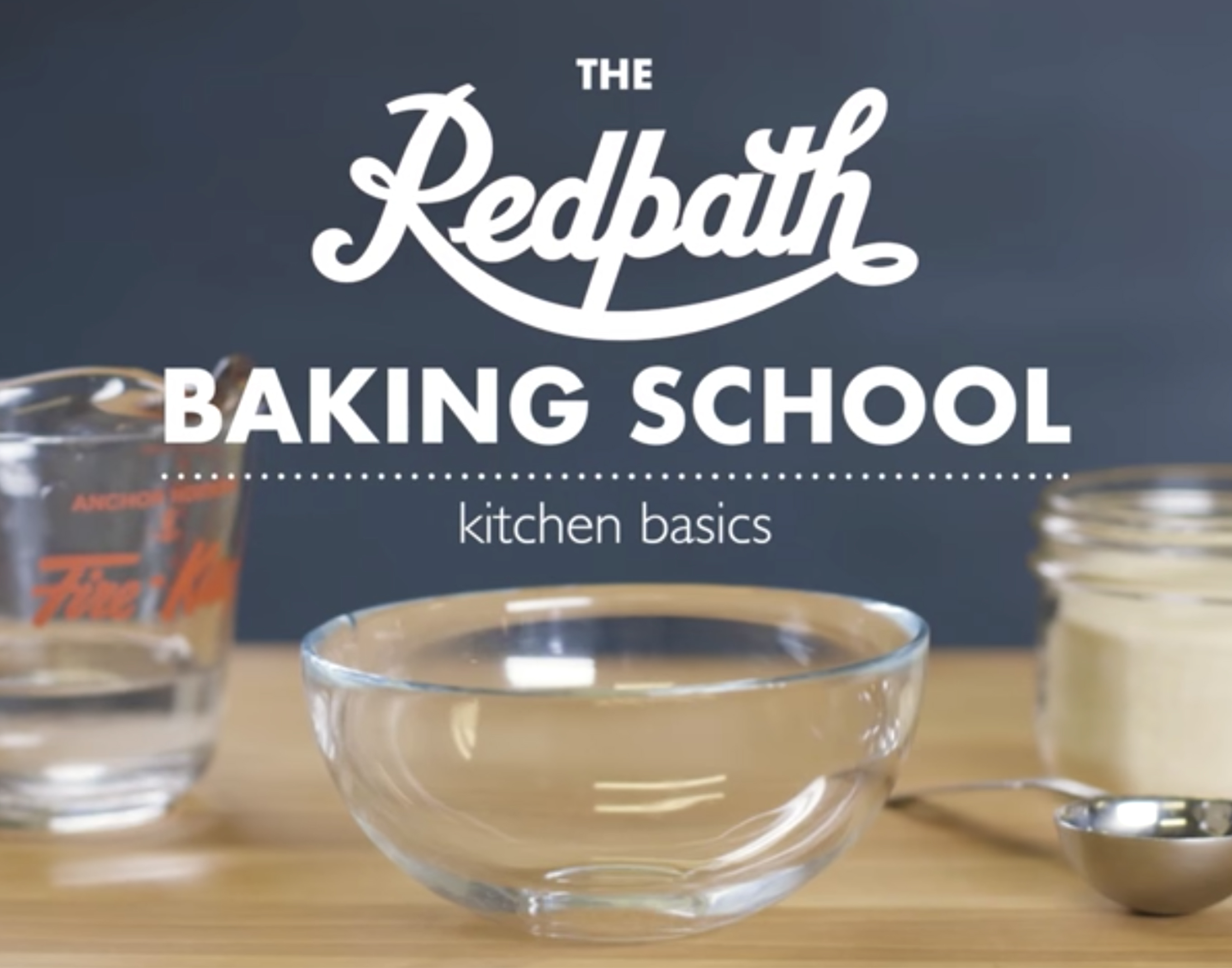 Baking School - Kitchen Basics